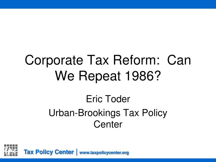 corporate tax reform can we repeat 1986 n.