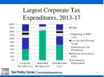largest corporate tax expenditures 2013 17