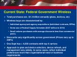current state federal government wireless