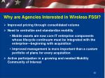 why are agencies interested in wireless fssi