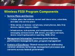 wireless fssi program components