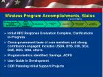 wireless program accomplishments status