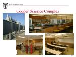 cooper science complex