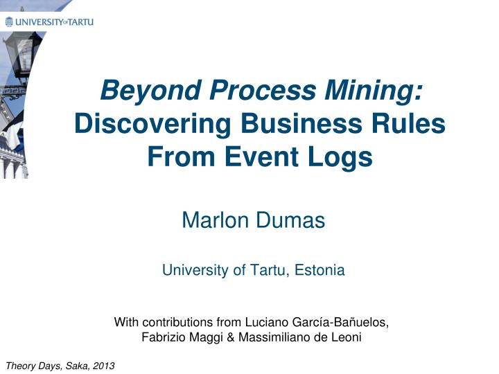 beyond process mining discovering business rules from event logs n.
