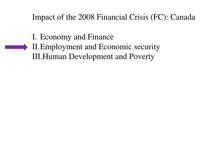 Impact of the 2008 Financial Crisis (FC): Canada