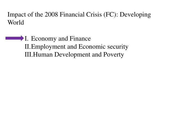 Impact of the 2008 Financial Crisis (FC)