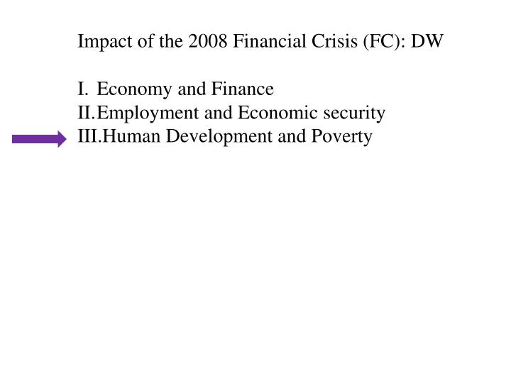 Impact of the 2008 Financial Crisis (FC): DW