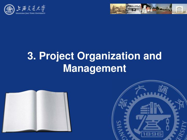 3 project organization and management n.