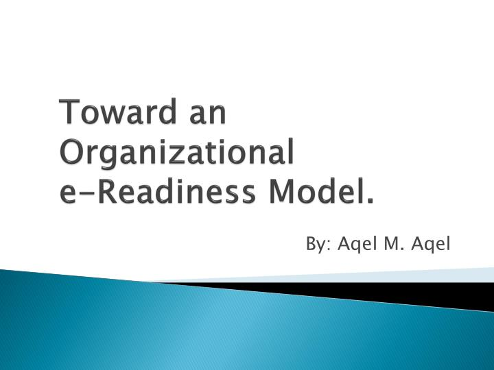 toward an organizational e readiness model n.