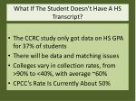 what if the student doesn t have a hs transcript