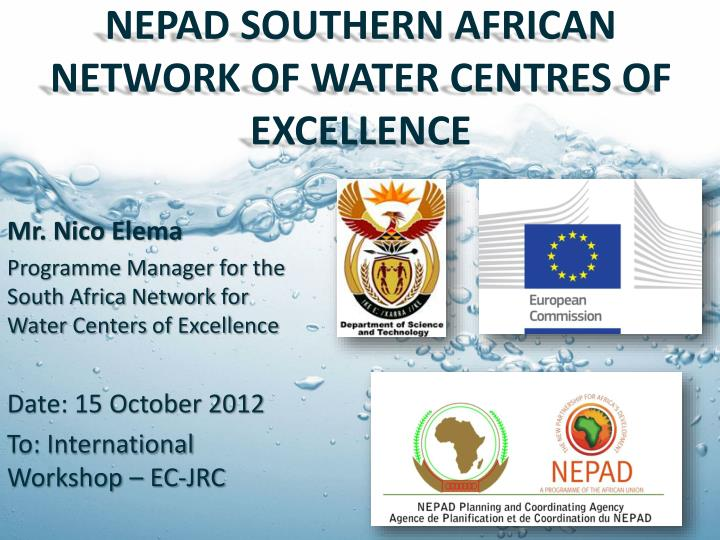 nepad southern african network of water centres of excellence n.