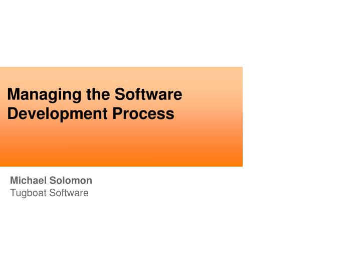 managing the software development process n.