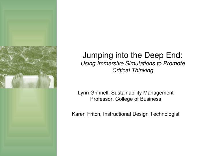 jumping into the deep end using immersive simulations to promote critical thinking n.