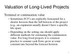 valuation of long lived projects