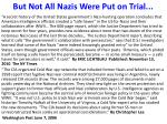 but not all nazis were put on trial