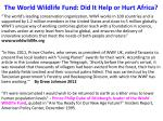 the world wildlife fund did it help or hurt africa