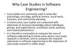 why case studies in software engineering