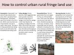 how to control urban rural fringe land use