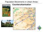 population movements in urban areas counterurbanisation