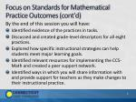 focus on standards for mathematical practice outcomes cont d