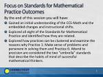 focus on standards for mathematical practice outcomes