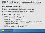 smp 7 look for and make use of structure