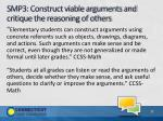 smp3 construct viable arguments and critique the reasoning of others