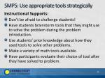 smp5 use appropriate tools strategically3