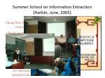 summer school on information extraction harbin june 2005