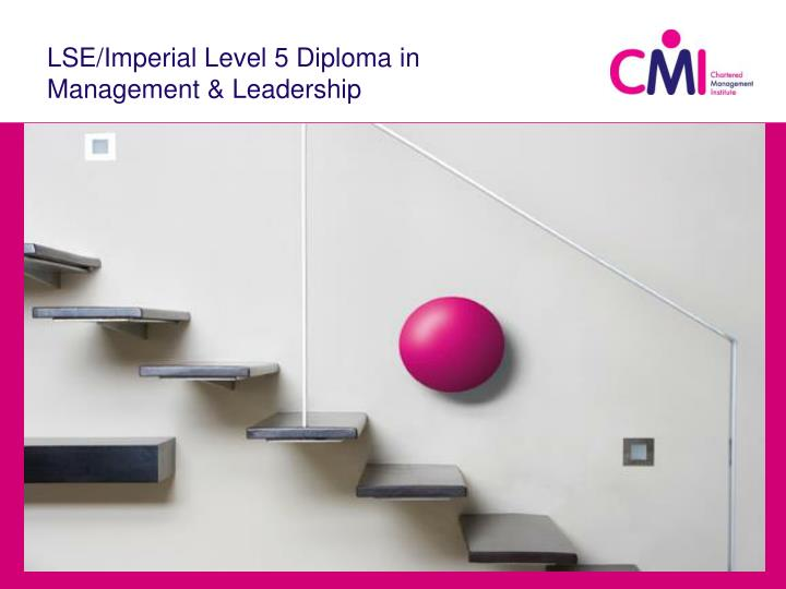 lse imperial level 5 diploma in management leadership n.