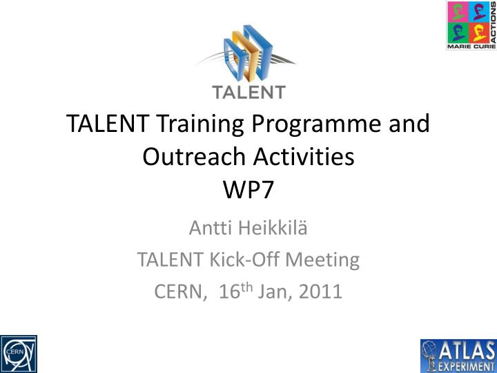 talent training programme and outreach activities wp7 n.