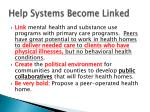 help systems become linked