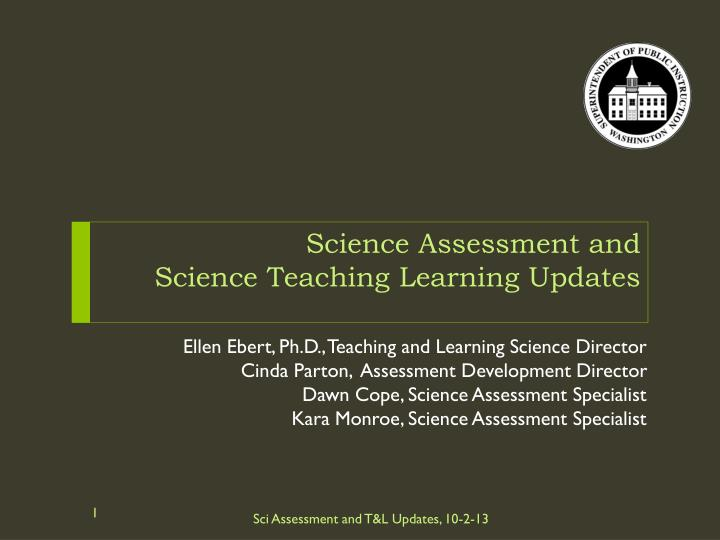 science assessment and science teaching learning updates n.