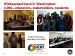widespread input in washington 4 000 educators stakeholders students