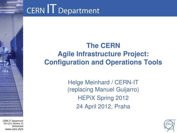 the cern agile infrastructure project configuration and operations tools n.