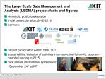 the large scale data management and analysis lsdma project facts and figures