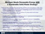 michigan needs renewable energy and a sustainable solid waste strategy
