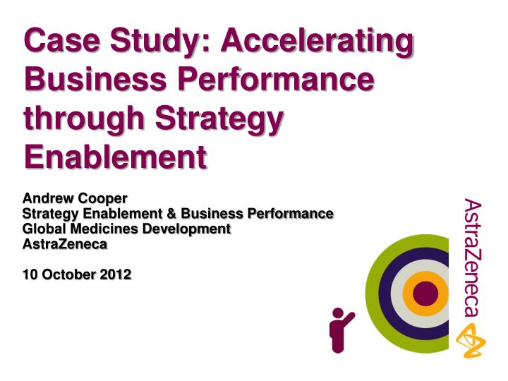 case study accelerating business performance through strategy enablement n.