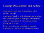 concept development and testing