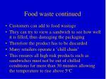 food waste continued