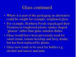 glass continued