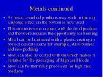 metals continued
