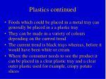 plastics continued