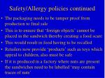 safety allergy policies continued
