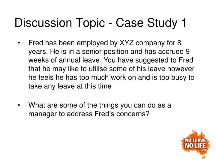 Discussion Topic - Case Study 1