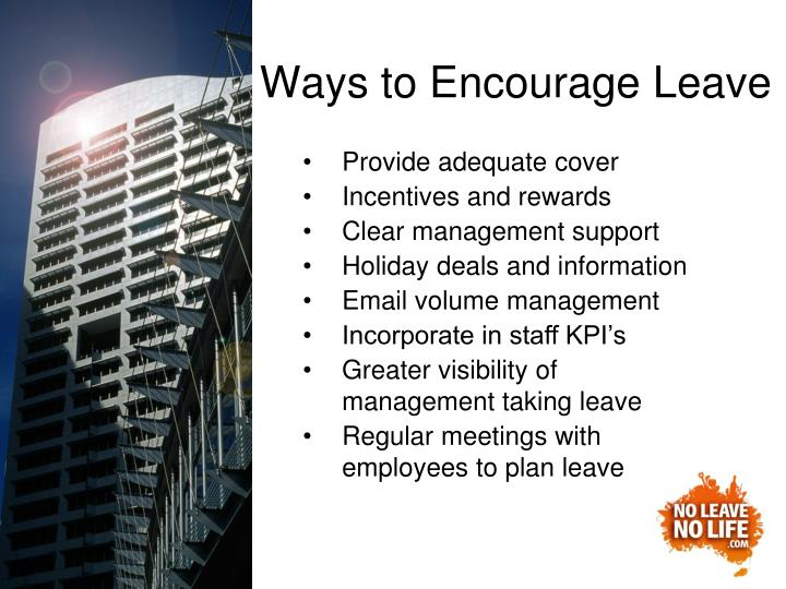 Ways to Encourage Leave