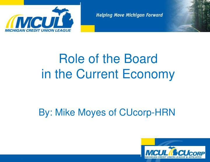 role of the board in the current economy n.