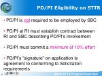 pd pi eligibility on sttr