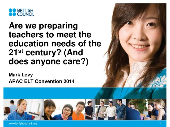 are we preparing teachers to meet the education needs of the 21 st century and does anyone care n.