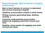 subject knowledge what do teachers of english need to know